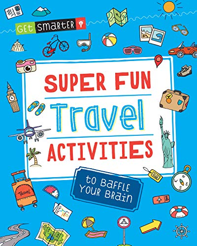 Super Fun Travel Activities to Baffle Your: Quarto