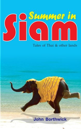 9781633230682: Summer in Siam: Tales of Thai and Other Lands