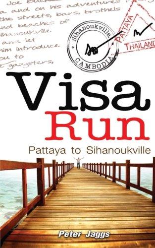 9781633230934: Visa Run: Pattaya to Sihanoukville