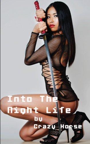 9781633233256: Into The Night Life: Bangkok, Singapore, Jakarta, Shanghai, Pattaya
