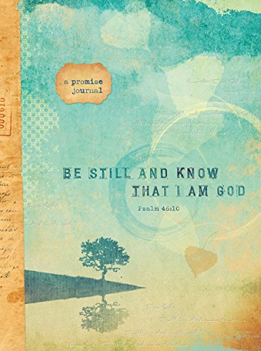 9781633260092: Be Still and Know That I Am God (Signature Journals)