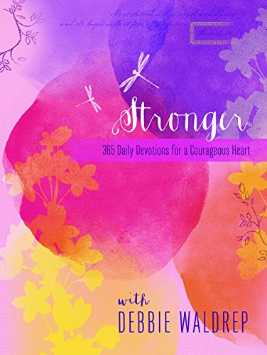 9781633260214: Stronger: 365 Daily Devotions for a Courageous Heart (365 Devotional Journals)