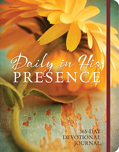 Daily in His Presence: 365-Day Devotional Journal: Ellie Claire