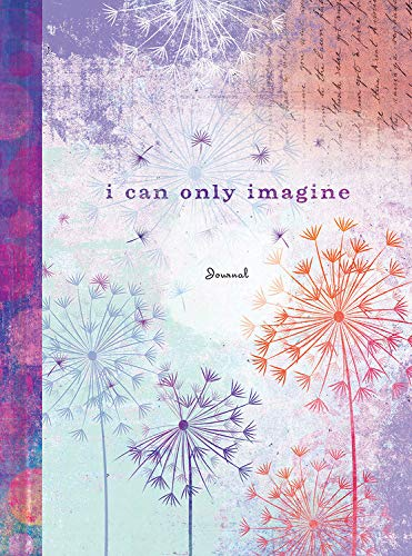 9781633260566: I Can Only Imagine (Signature Journals)