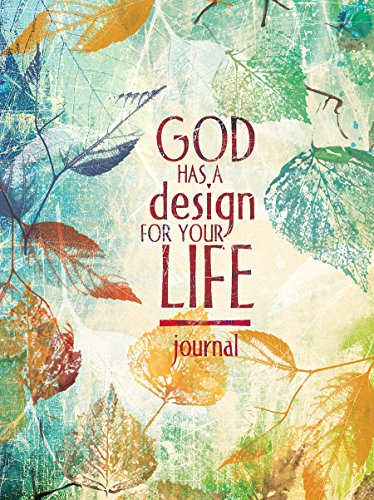 9781633260573: God Has a Design for Your Life (Signature Journals)
