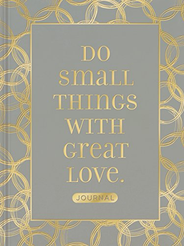9781633260917: Do Small Things with Great Love (Signature Journals)