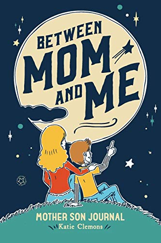 9781633360174: Between Mom and Me: Mother Son Journal