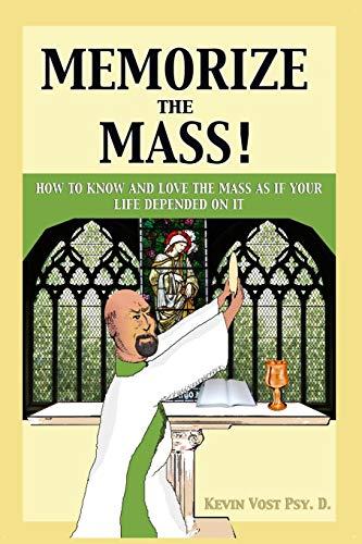 9781633370913: Memorize the Mass!