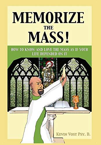 9781633370920: Memorize the Mass!