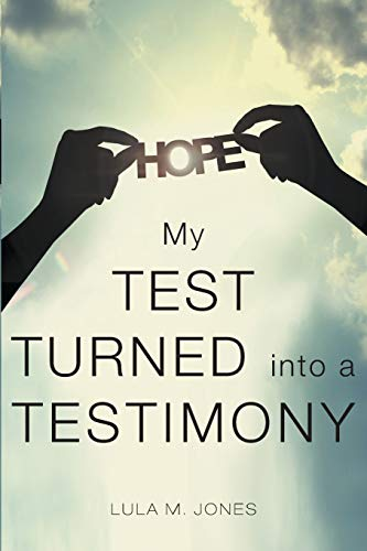 9781633380141: My Test Turned into a Testimony