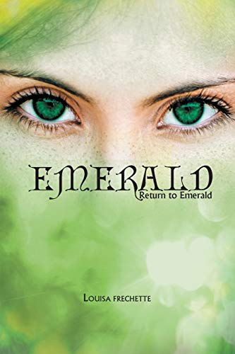 9781633380165: Emerald: Return to Emerald