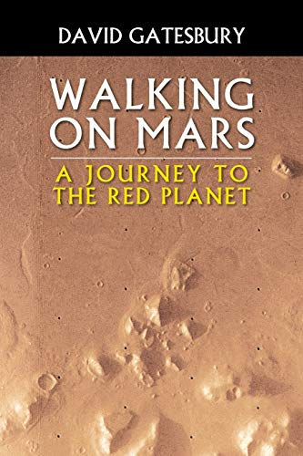 9781633383487: Walking on Mars: A Journey to the Red Planet