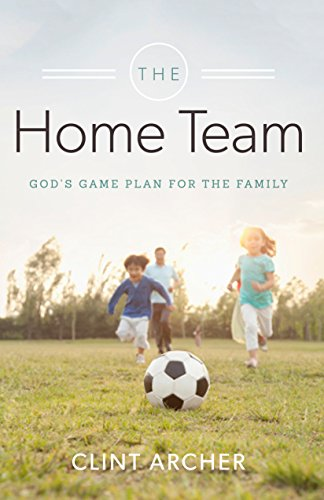 9781633420847: The Home Team: God's Game Plan for the Family