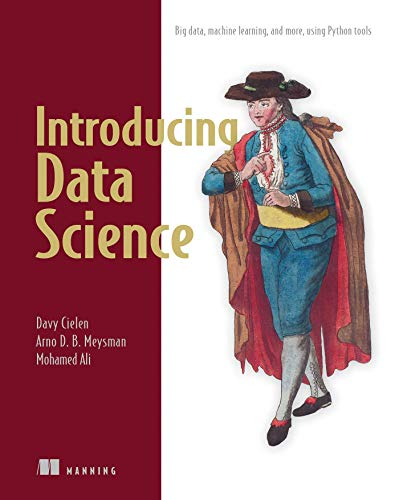 9781633430037: Introducing Data Science: Big Data, Machine Learning, and more, using Python tools