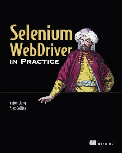 9781633430143: Selenium Web Driver in Practice