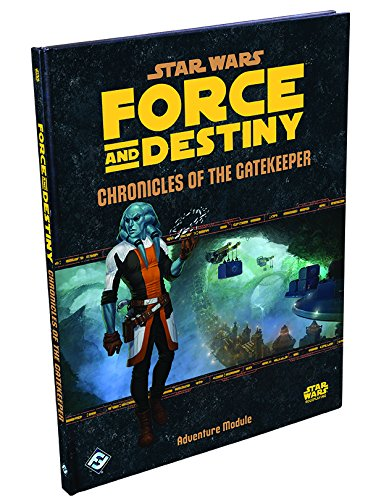 9781633441804: Star Wars: Force and Destiny: Chronicles of the Gatekeeper Adventure