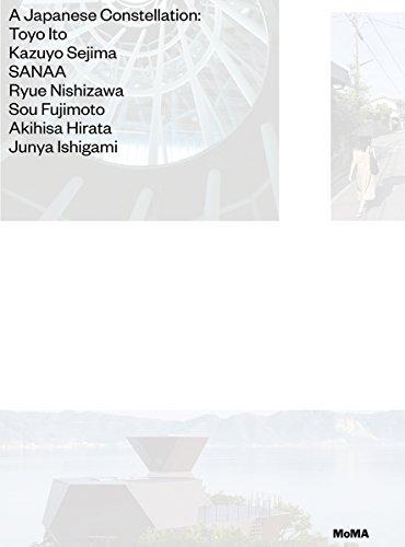 A Japanese Constellation: Toyo Ito * Kazuyo: Pedro Gadanho, Phoebe