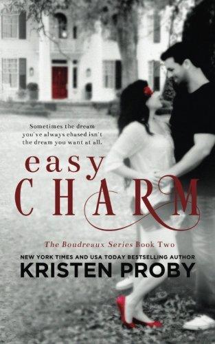 Easy Charm (The Boudreaux Series) (Volume 2): Proby, Kristen