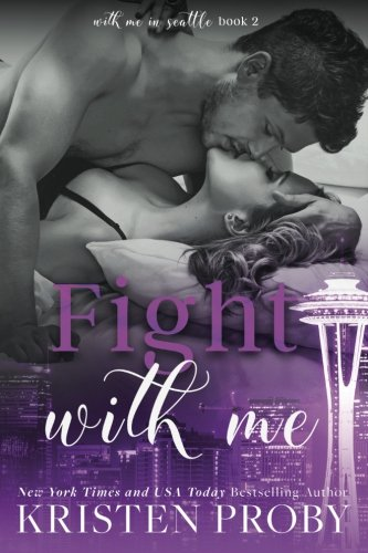 9781633500167: Fight With Me (With Me In Seattle) (Volume 2)