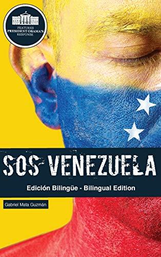 SOS Venezuela: El Desengaño del Chavismo: Mata Guzmán, Gabriel