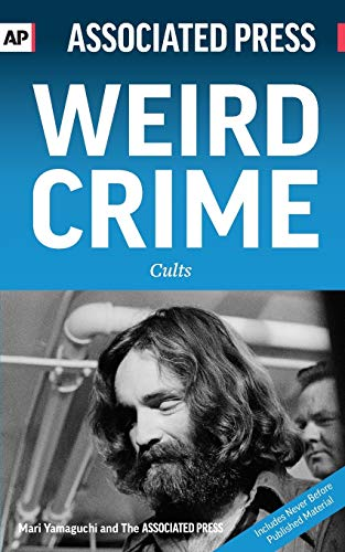 Weird Crime: Cult Edition: Associated Press