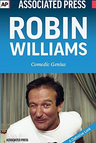 Robin Williams: Comedic Genius: Associated Press