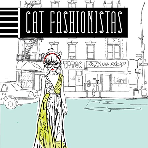 9781633532854: Cat Fashionistas: A Coloring Book for Lovers of Cats and Fashion