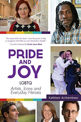 9781633535503: Pride & Joy: LGBTQ Artists, Icons and Everyday Heroes