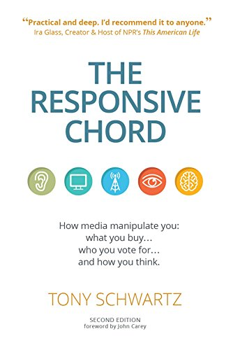 9781633536050: The Responsive Chord: The Responsive Chord: How Media Manipulate You: What You Buy. Who You Vote For. and How You Think.