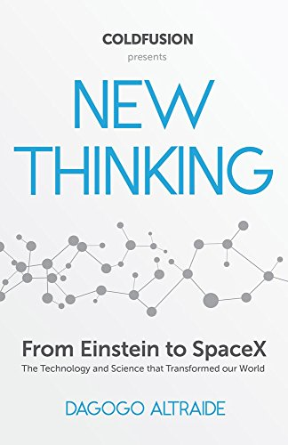 9781633537507: New Thinking: From Einstein to Artificial Intelligence, the Science and Technology That Transformed Our World