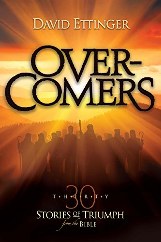 9781633570207: Overcomers: 30 Stories of Triumph from the Bible