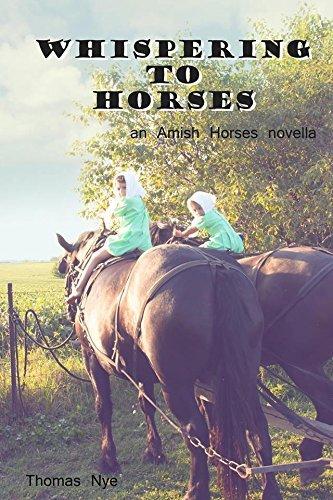 9781633570412: Whispering to Horses: An Amish Horses Novella