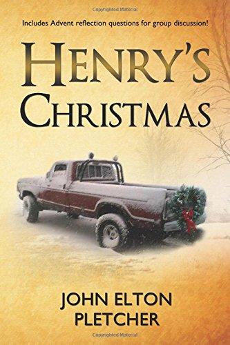 Henry's Christmas: Pletcher, John Elton