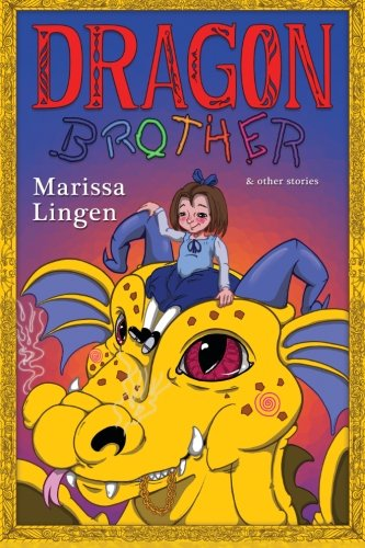 9781633580022: Dragon Brother and Other Stories