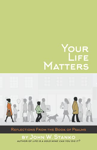 9781633600386: Your Life Matters: Daily Reflections From the Book of Psalms