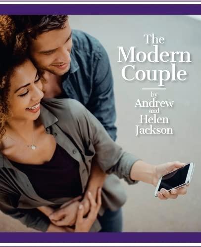 The Modern Couple: Andrew Jackson, Helen