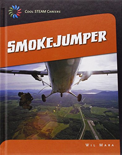 Smokejumper (Library Binding): Wil Mara
