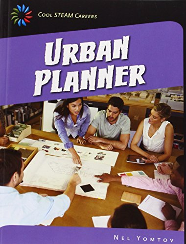 Urban Planner (Cool Steam Careers): Yomtov, Nel