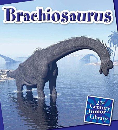 9781633624092: Brachiosaurus (21st Century Junior Library: Dinosaurs and Prehistoric Creatures)