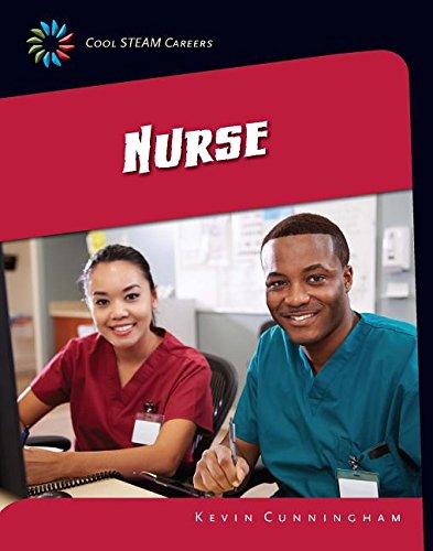 9781633625617: Nurse (Cool STEAM Careers: 21st Century Skills Library)
