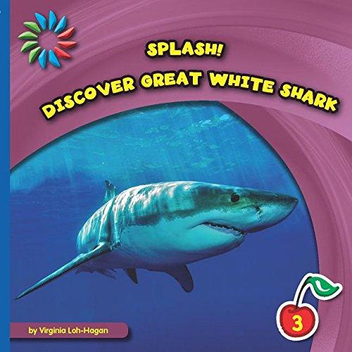 9781633626881: Discover Great White Sharks (Splash: Level 3)