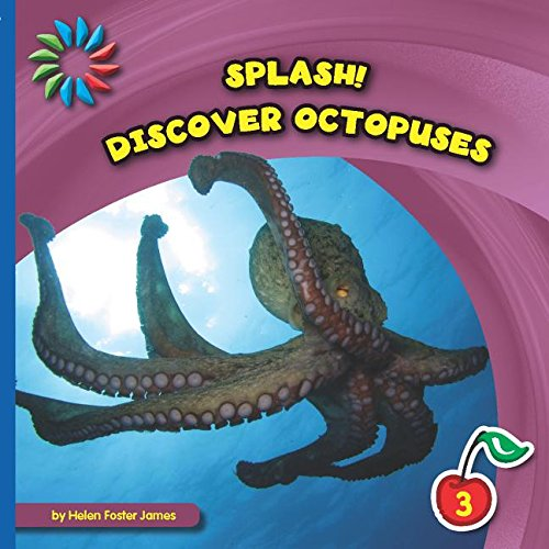 Discover Octopuses (21st Century Basic Skills Library): James, Helen Foster
