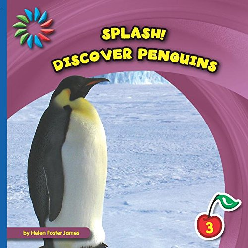 Discover Penguins (21st Century Basic Skills Library): James, Helen Foster