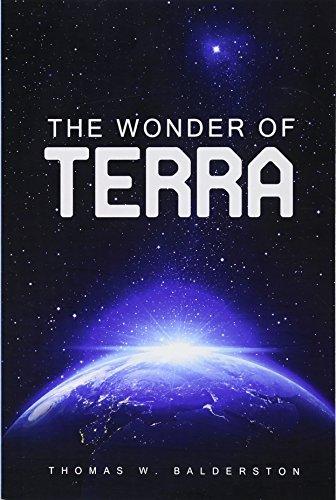 The Wonder of Terra: Balderston, Thomas W.