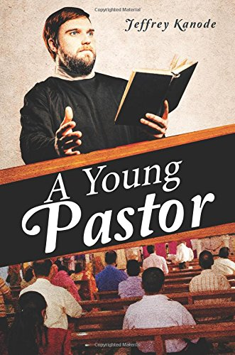 9781633673762: A Young Pastor