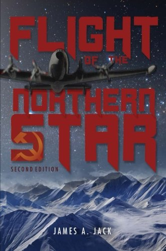 9781633674066: Flight of the Northern Star - Second Edition