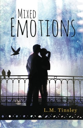 Mixed Emotions: Tinsley, L.M.