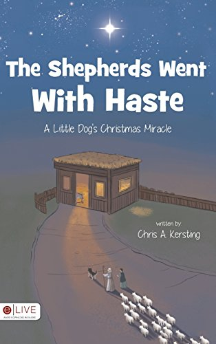 The Shepherds Went with Haste: Kersting, Chris a.