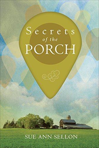 Secrets of the Porch (Hardcover): Sue Ann Sellon