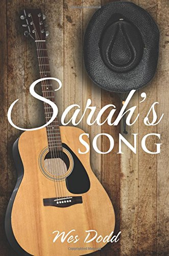 Sarah's Song: Dodd, Wes